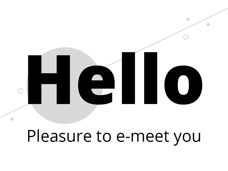 Graphic design of type that reads hello pleasure to e-meet you
